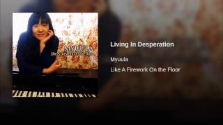 Living In Desperation