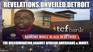 "The DISCRIMINATION in BANKING Against ""BLACK"" Folk$ & Money.  #IADOS"