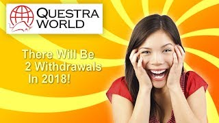 Questra AGAM - There Will Be 2 Withdrawals in 2018!(, 2018-10-23T20:15:10.000Z)