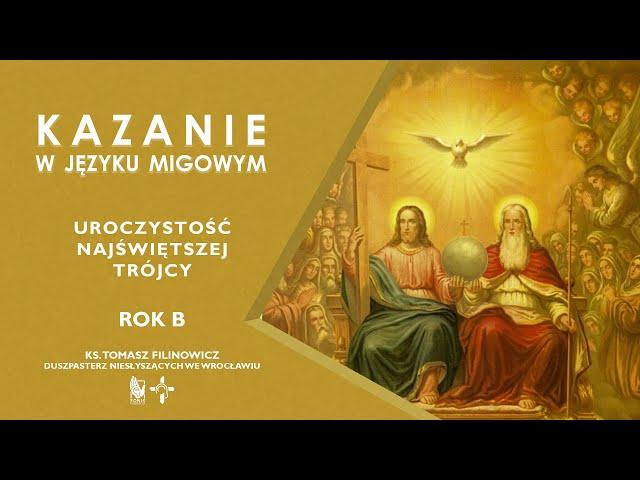 KAZANIE Uroczystość Najświętszej Trójcy. Rok B
