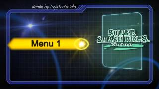 SSB Melee - Menu 1 [Remix by NyxTheShield]