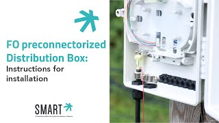 FO preconnectorized Distribution Box : Instructions for installation