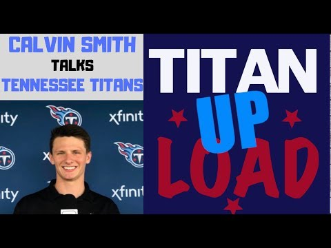 Calvin Smith From ESPN 102.5 The Game Discuss The Tennessee Titans, And Updated Camp News