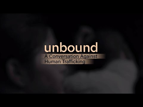 Unbound: A Conversation About Human Trafficking | Promo