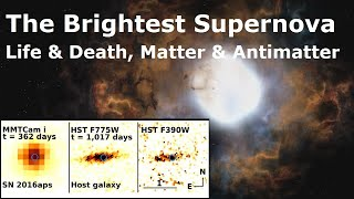 How Making Antimatter In A Star's Core Made The Largest Supernova Ever Seen