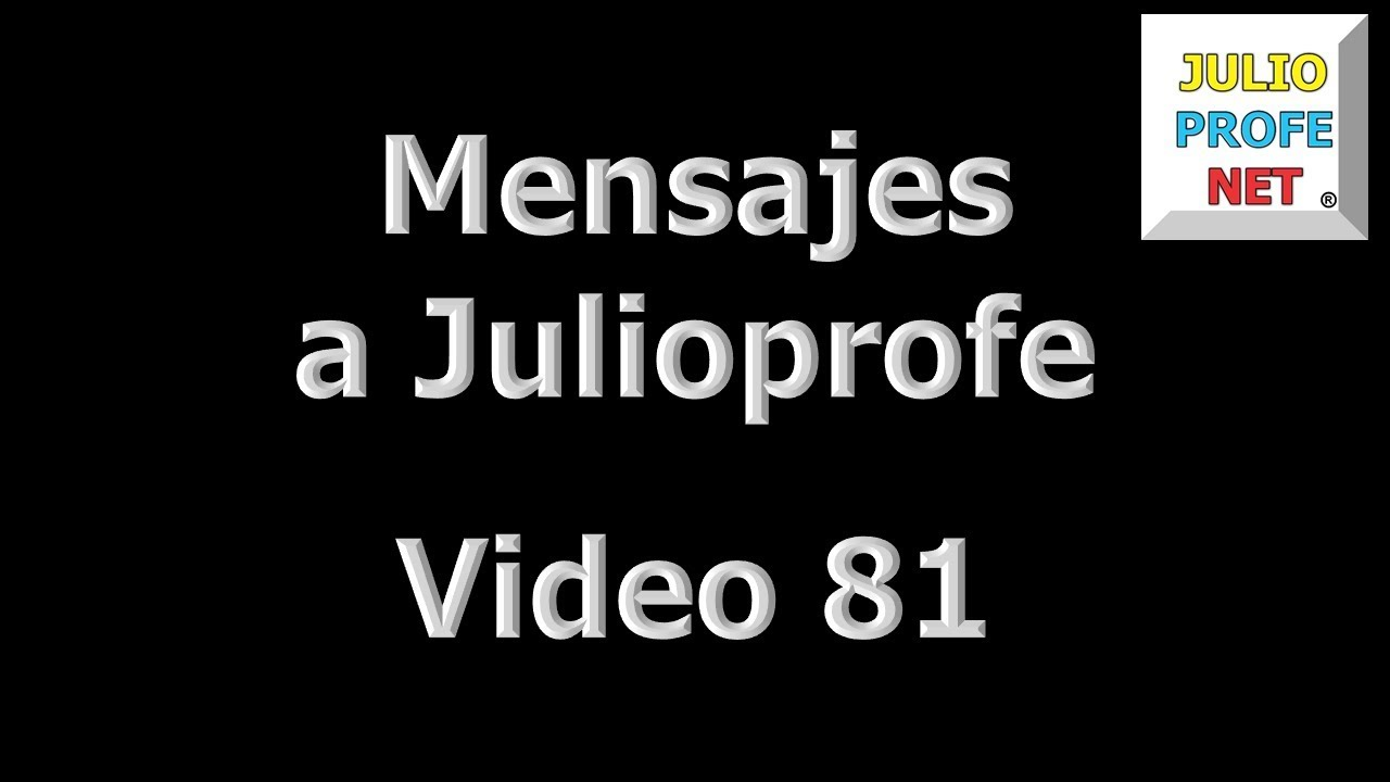 81. Mensaje de VITUAL a Julioprofe