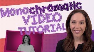 Monochromatic Video Tutorial [ONE OF THE TOP TRENDS FOR 2020]
