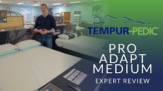 Tempurpedic Pro Adapt Medium Mattress Expert Review