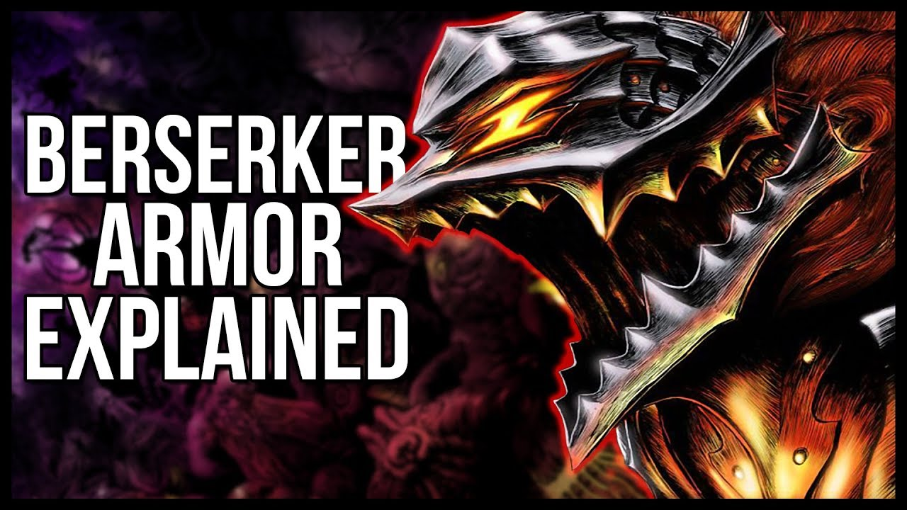 Explaining The Berserker Armor What Exactly Does It Do Berserk Explained