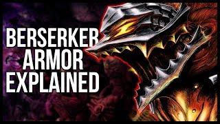 Explaining The Berserker Armor - What Exactly Does It Do? | Berserk Explained