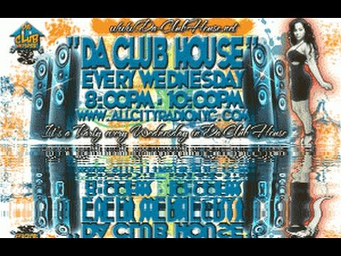 """Da Club House"" Classic R&B and House Music 9-10-2014"