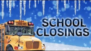 school closings and delays - school closures and delays