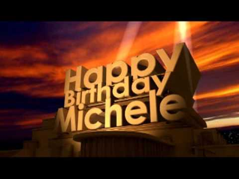 Happy Birthday Michele Youtube