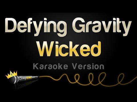 Wicked - Defying Gravity (Karaoke Version)