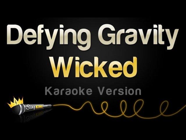 wicked-defying-gravity-karaoke-version-sing-king-karaoke