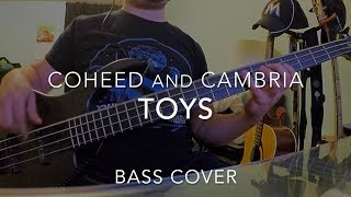 Toys - Coheed and Cambria - Bass Cover