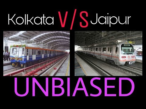 Kolkata Metro V/S Jaipur Metro Comparison ! Unbiased and Shocking !!