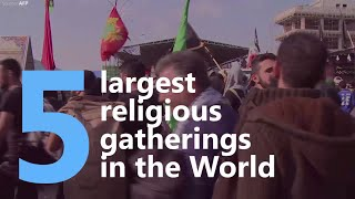 5 largest religious gatherings in the world