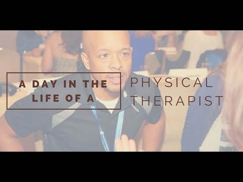 Physical Therapist Day in the life