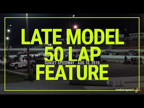 Late Model 50 Lap Feature at Sunset Speedway - Aug 10, 2019