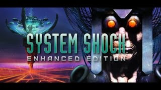 System Shock: Enhanced Edition gameplay