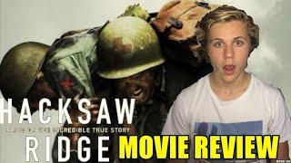 Hacksaw Ridge  - MOVIE REVIEW!!