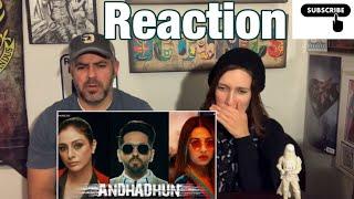 Andhadhun trailer reaction