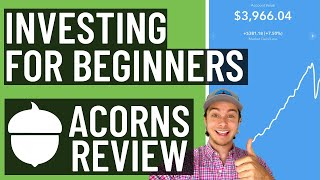 Acorns Investment App Review | INVESTING FOR BEGINNERS! [FULL ACORNS WALKTHROUGH]