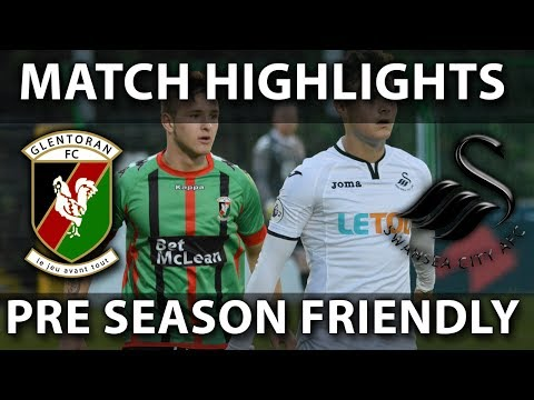 Glentoran vs Swansea City XI - 13th July 2017
