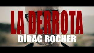 Dídac Rocher | LA DERROTA (teaser)