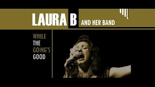 Laura B and her Band -