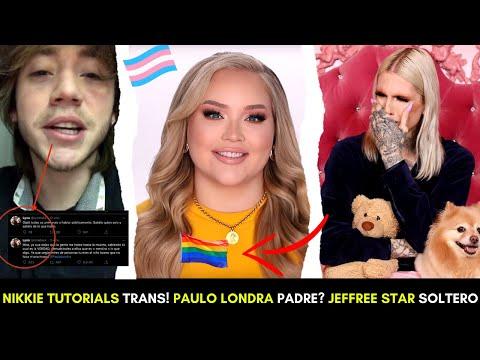 YOUTUBER NIKKIE TUTORIALS ES TRANS! PAULO LONDRA IBA A SER PADRE! JEFFREE STAR Y NATHAN TERMINAN