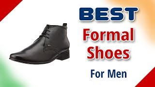 Best Formal Shoes for Men in India with Price as on 2018