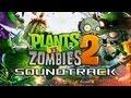 plants vs zombies 2 soundtrack