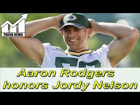 Packers Aaron Rodgers honors Jordy Nelson after 'sad day'