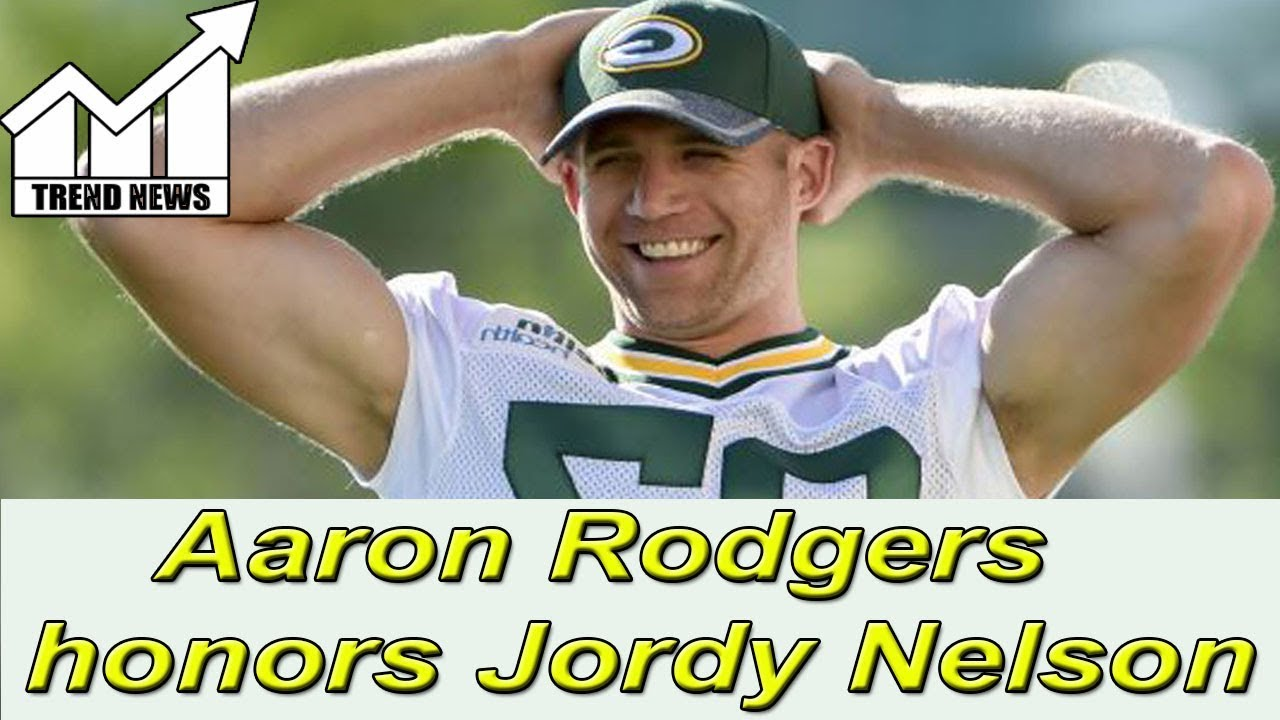 Packers Aaron Rodgers Honors Jordy Nelson After Sad Day Youtube