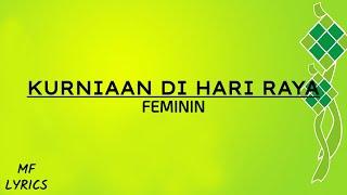 Feminin - Kurniaan Di Hari Raya (Lirik)