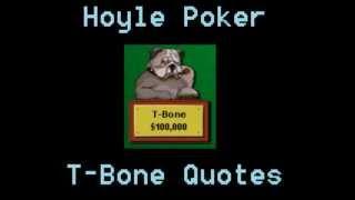 Hoyle Poker - T-Bone Quotes