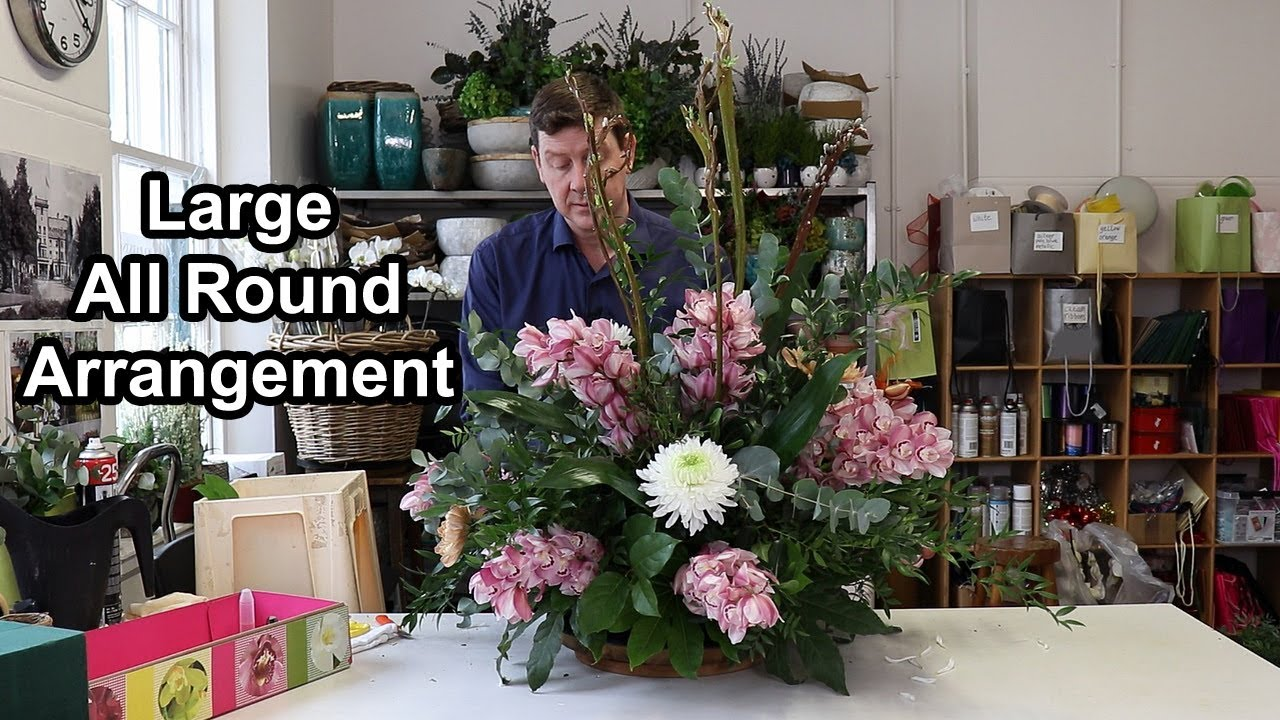 How To Make A Large All Round Flower Arrangement Youtube