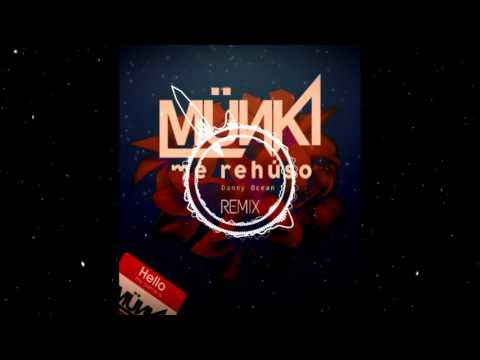 Danny Ocean - Me Rehúso (DJ Münki Pura Crema Remix)