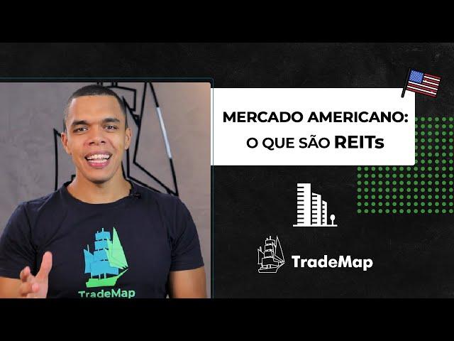 Mercado Americano: O que são REITs?