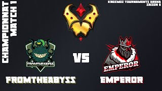 Gold League Championship #3 - FromTheAbyss vs EMPEROR - Match 1