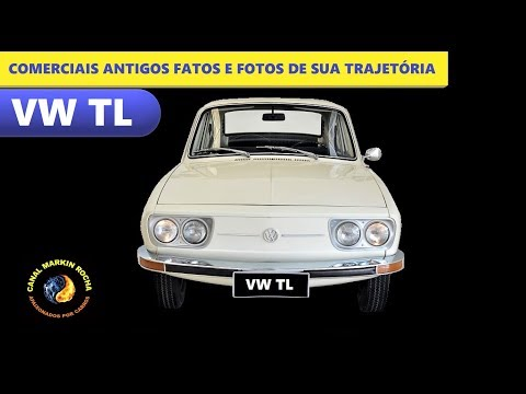 VW 1600 TL - Comerciais Fatos e Fotos de Sua Trajetória