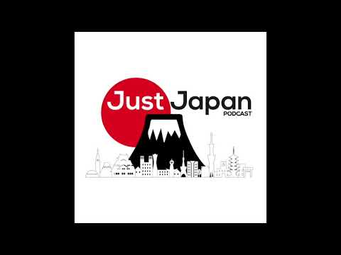 Just Japan Podcast 169: The Real Japan