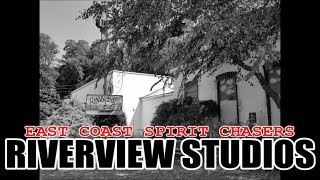 S01E15 - RIVERVIEW STUDIOS - EAST COAST SPIRIT CHASERS