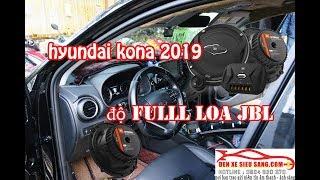 Hyundai Kona 2019 lên full dàn âm thanh JBL xịn