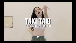 POP UP CLASS | DJ Snake - Taki Taki (ft. Selena Gomez, Ozuna, Cardi B) | Miu Kim Choreography
