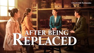 "2020 Christian Testimony Video | ""After Being Replaced"" 