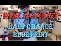 watch he video of Rise Against - Last Chance Blueprint (Guitar Tab + Cover)