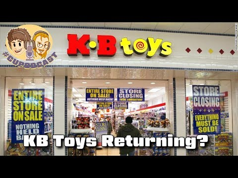 KB Toys Returning (Toys R Us Update) - #CUPodcast